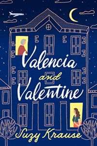 Valencia and Valentine by Suzy Krause book cover. Julie Valerie's Mother's Day giveaway pick for May.
